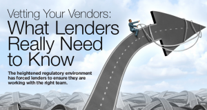 Vetting Your Vendors: What Lenders Really Need to Know
